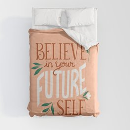 Believe in Your Future Self in Coral Pink Comforters