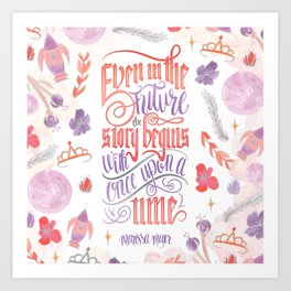 EVEN IN THE FUTURE Art Print