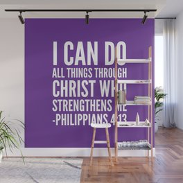 I CAN DO ALL THINGS THROUGH CHRIST WHO STRENGTHENS ME PHILIPPIANS 4:13 (Purple) Wall Mural