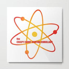 the Creepy Candy Coating Corollary - Season 3 Episode 5 - the BB Theory - Sitcom TV Show Metal Print