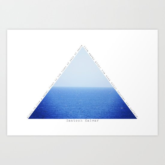Always Be Like The Water Art Print