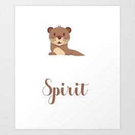 Otter soul mate animal Funny Spirit Gift Art Print