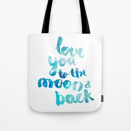 "SAPPHIRE ""LOVE YOU TO THE MOON AND BACK"" QUOTE Tote Bag"