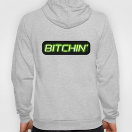 Bitchin' Neon Sign Hoody