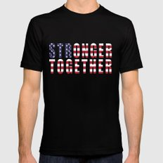 Stronger Together - Campaign Slogan Black MEDIUM Mens Fitted Tee
