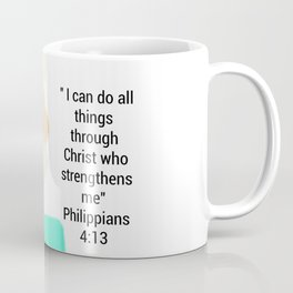 Philippians 4:13 #4 Coffee Mug