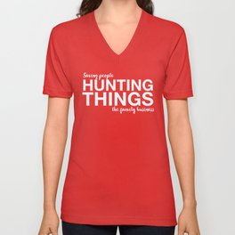 """Supernatural Typography // """"Saving People, Hunting Things, The Family Business"""" - White Unisex V-Neck"""