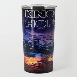 Know Hope Pt. II Travel Mug