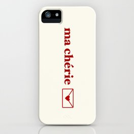 ma cherie, my sweetheart iPhone Case