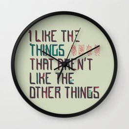 The Things I Like Wall Clock