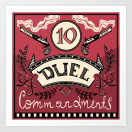Ten Duel Commandments Art Print