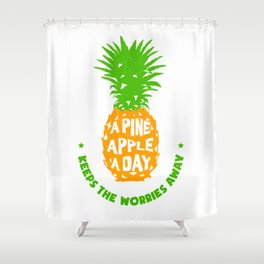 Hand Drawn Pineapple With A Funny Quote. Creative Illustration Shower Curtain