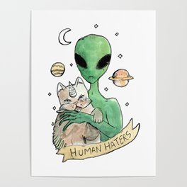 aliens and cats are human haters Poster