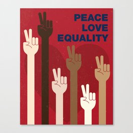 Peace Love Equality for All Canvas Print