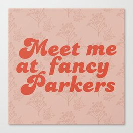 Fancy Parkers Canvas Print