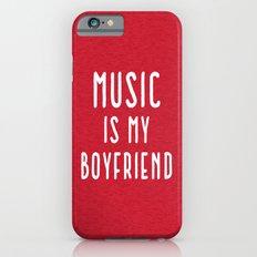 Music Is Boyfriend Quote iPhone 6 Slim Case