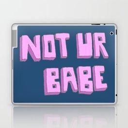 Not ur babe (blue version) Laptop & iPad Skin