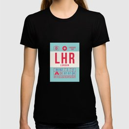 Baggage Tag B - LHR London Heathrow England UK T-shirt