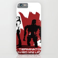 A Terminator Saved My Life iPhone 6s Slim Case