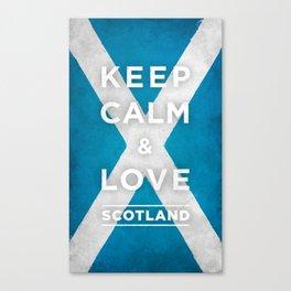Keep Calm and Love Scotland Canvas Print