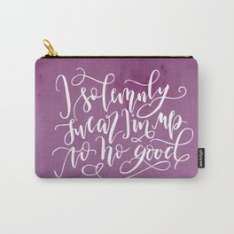 I Solemnly Swear I'm Up To No Good Carry-All Pouch
