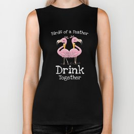 Birds of a feather drink together funny flamingo  Biker Tank