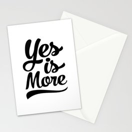 Yes is more Stationery Cards