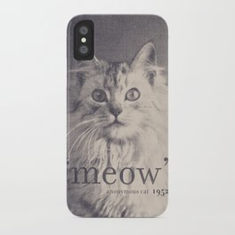 Famous Quotes #2 (anonymous cat, 1952) iPhone Case