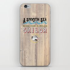 A smooth sea never made a skilled sailor iPhone Skin