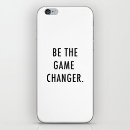 Be the game changer iPhone Skin