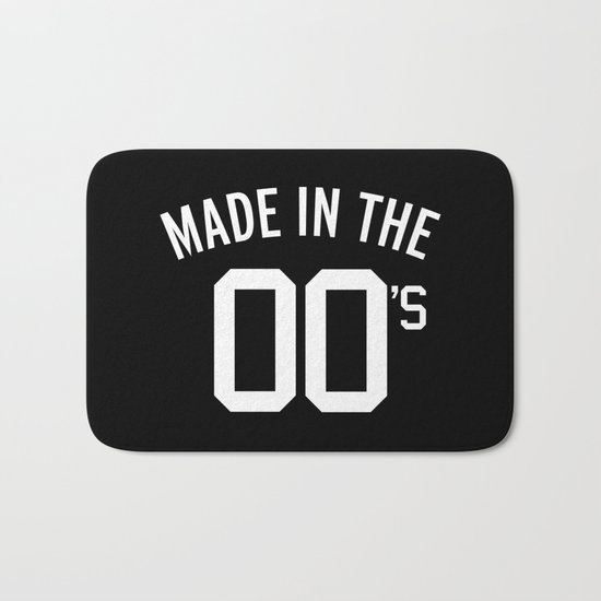 Made In The 00's Quote Bath Mat