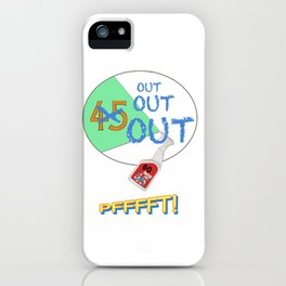 45 OUT! iPhone Case