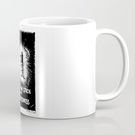 Don't Let Him Stick His Nose In Your Business Coffee Mug