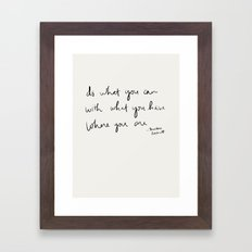 Do what you can Framed Art Print