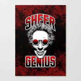 Sheer Genius Canvas Print