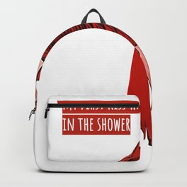 My First Kiss Was in The Shower Backpack