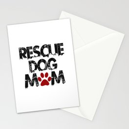 Rescue Dog Mom Stationery Cards