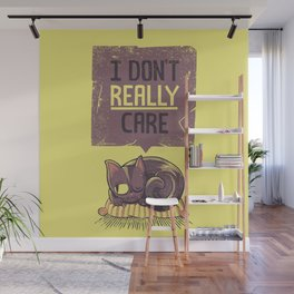 I Dont Care Cat Wall Mural