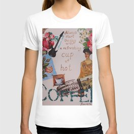 Collage happiness Coffee quote motivation shabby chic by Ksavera T-shirt