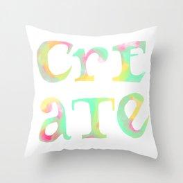 Create Boldly Watercolor Throw Pillow