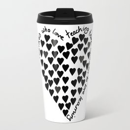 Hearts Heart Teacher Black on White Travel Mug