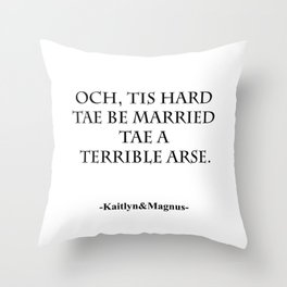 Terrible Arse Throw Pillow
