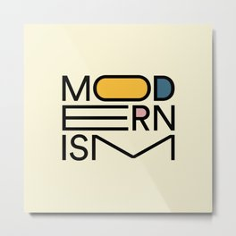 Modernism Stretched Typography I Metal Print