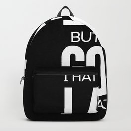 I hate being late but i'm so good at it Funny Backpack