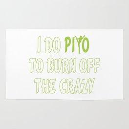 I do PiYo to burn off the CRAZY Rug