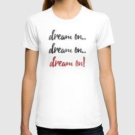 Dream On T-shirt