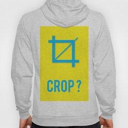 CROP? Hoody
