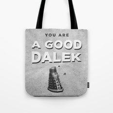 Doctor Who: A Good Dalek Tote Bag