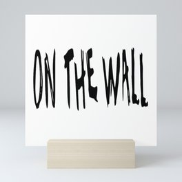 On the wall Mini Art Print