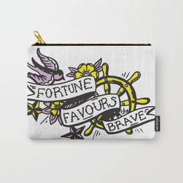 Fortune Favours the Brave Carry-All Pouch